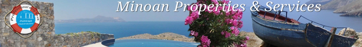 Minoan Properties Real Estate Agency and Long term rentals on Crete